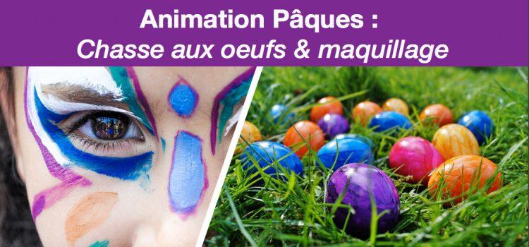 Animation Pâques : Chasse aux oeufs & maquillage
